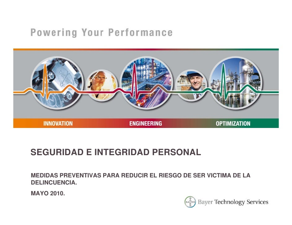 SEGURIDAD E INTEGRIDAD PERSONALMEDIDAS PREVENTIVAS PARA REDUCIR EL RIESGO DE SER VICTIMA DE LADELINCUENCIA.MAYO 2010.