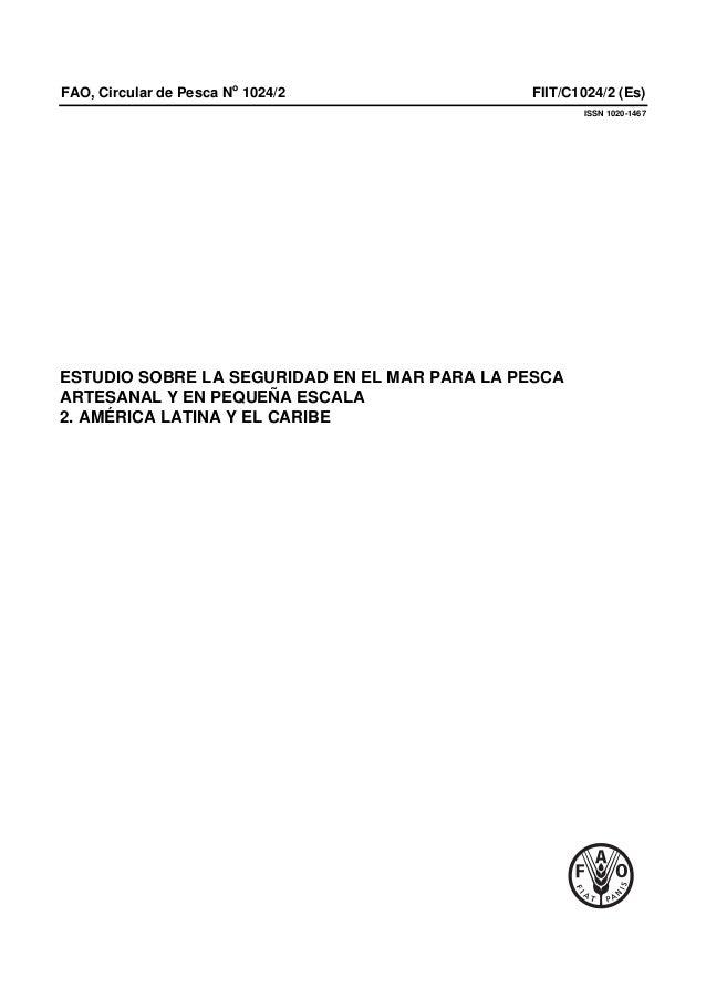 FAO, Circular de Pesca No 1024/2 FIIT/C1024/2 (Es) ISSN 1020-1467 ESTUDIO SOBRE LA SEGURIDAD EN EL MAR PARA LA PESCA ARTES...