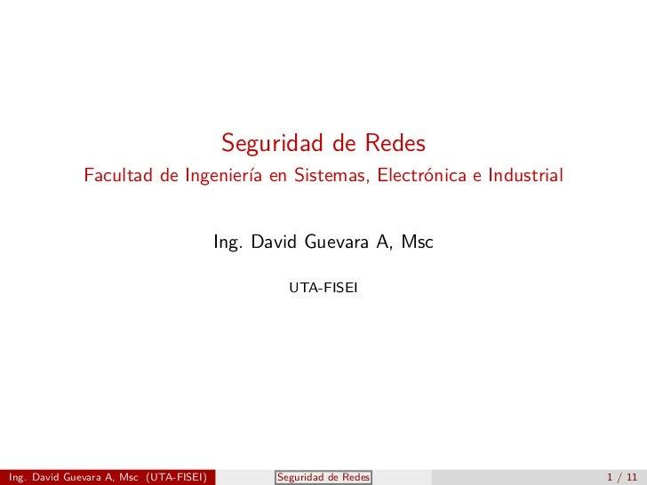 Seguridad de Redes             Facultad de Ingeniería en Sistemas, Electrónica e Industrial                               ...