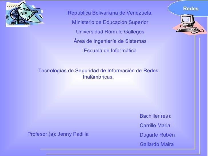 Redes Republica Bolivariana de Venezuela. Ministerio de Educación Superior Universidad Rómulo Gallegos Área de Ingeniería ...