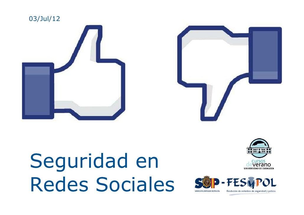 03/Jul/12Seguridad enRedes Sociales