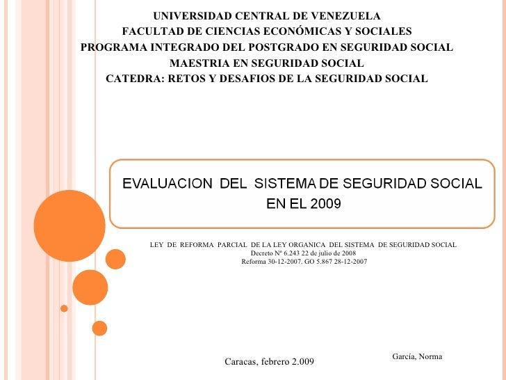 UNIVERSIDAD CENTRAL DE VENEZUELA FACULTAD DE CIENCIAS ECONÓMICAS Y SOCIALES PROGRAMA INTEGRADO DEL POSTGRADO EN SEGURIDAD ...