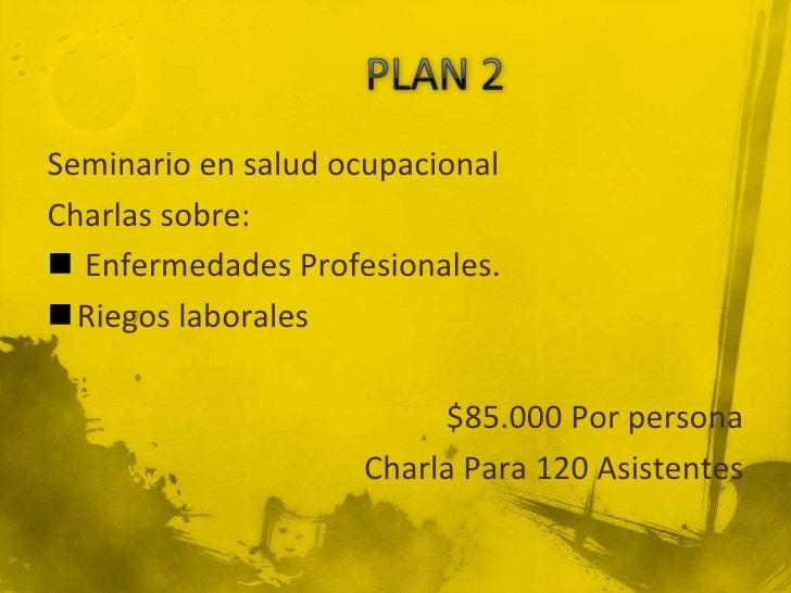 Elementos de protección personalContiene: Guantes (el precio baria de acuerdo a la  labor a desempañar) $ 15.000Monogafa...