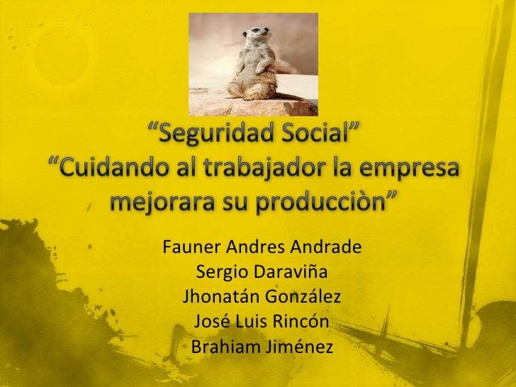 Seguridad social es una empresa cuya razón  social es sociedad anónima, que ofrece los  siguientes servicios capacitacione...