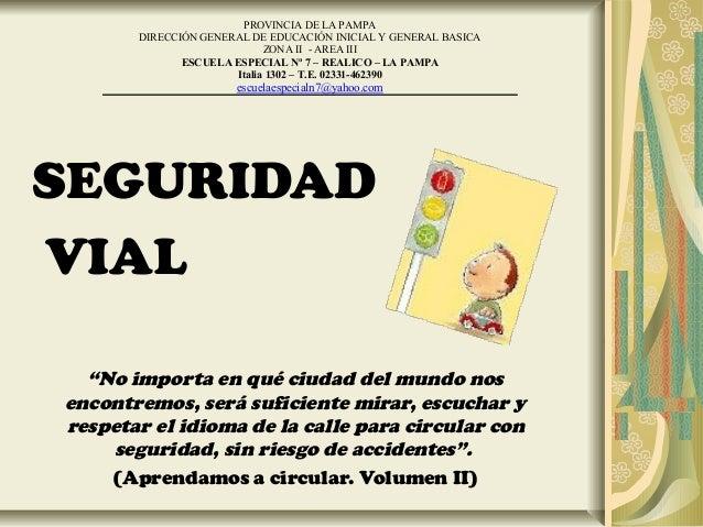 PROVINCIA DE LA PAMPA       DIRECCIÓN GENERAL DE EDUCACIÓN INICIAL Y GENERAL BASICA                            ZONA II - A...