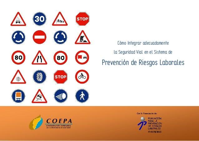 IT-0178/2013 Cómo Integrar adecuadamente la Seguridad Vial en el Sistema de Prevención de Riesgos Laborales