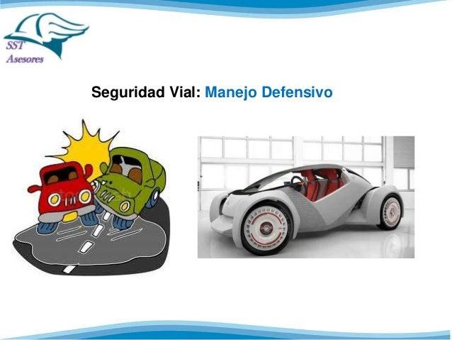 Seguridad Vial: Manejo Defensivo
