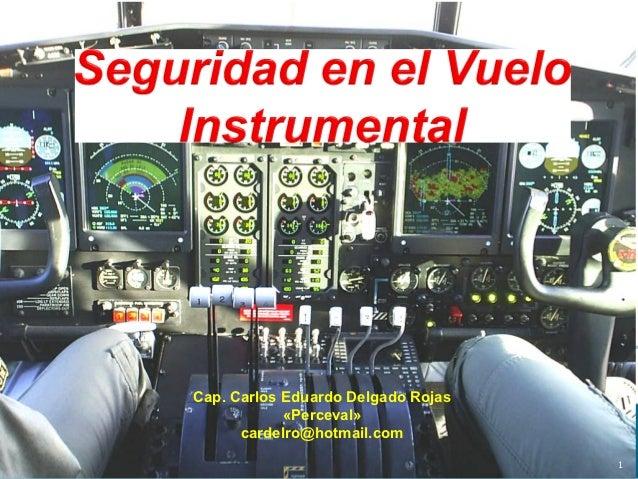 Cap. Carlos Eduardo Delgado Rojas            «Perceval»      cardelro@hotmail.com                                    1