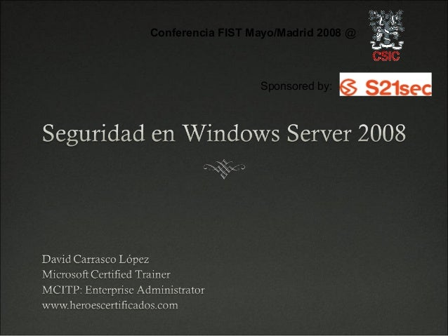Conferencia FIST Mayo/Madrid 2008 @                  Sponsored by: