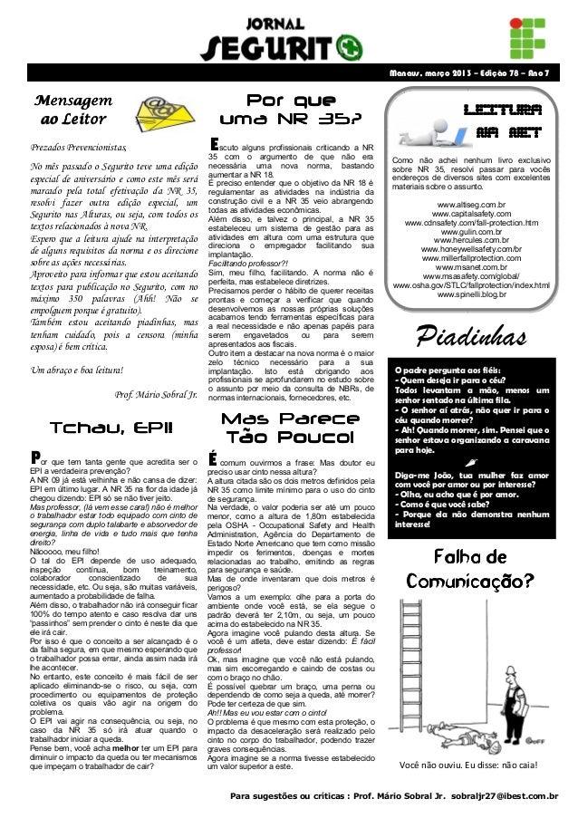 Manaus, março 2013 – Edição 78 – Ano 7 Mensagem                                                 Por que ao Leitor         ...
