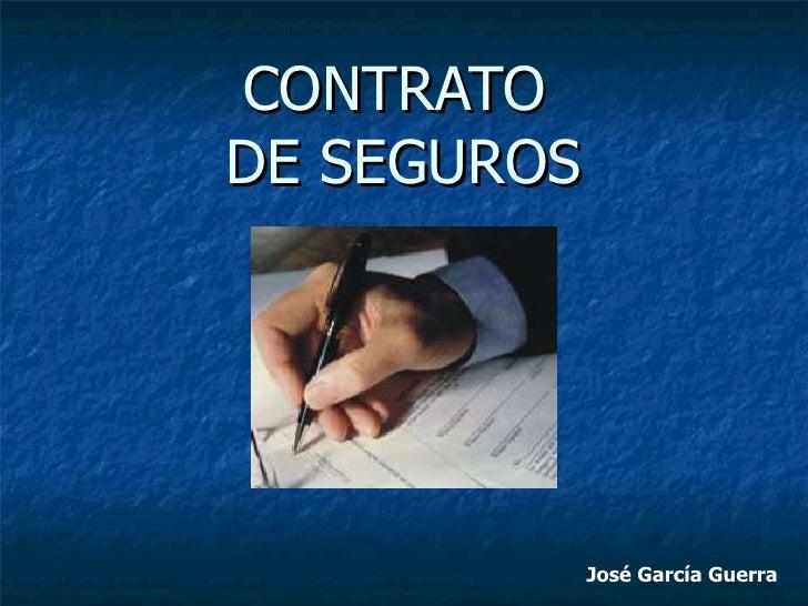 CONTRATO  DE SEGUROS José García Guerra