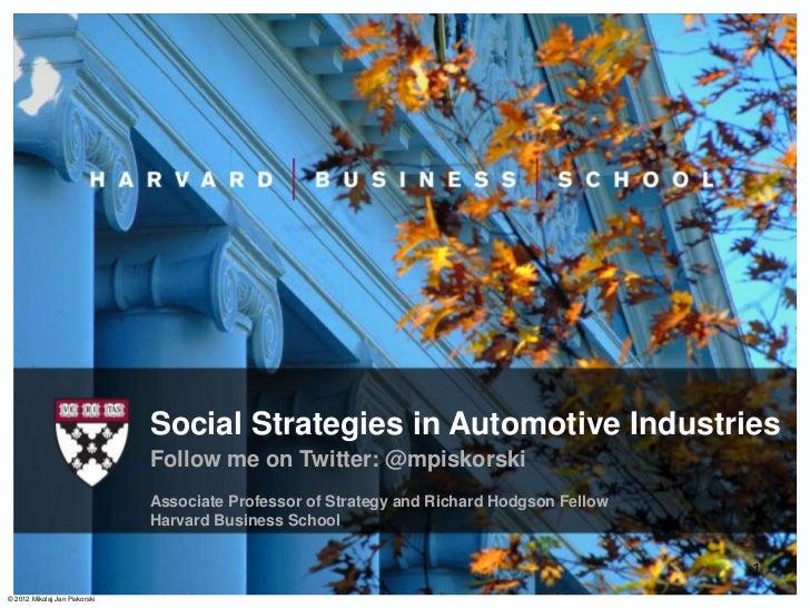 Social Strategies in Automotive Industries                               Follow me on Twitter: @mpiskorski                ...
