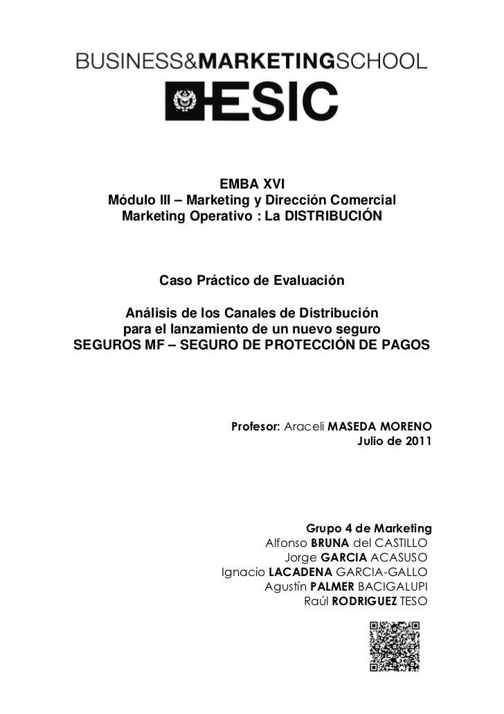 EMBA XVI    Módulo III – Marketing y Dirección Comercial     Marketing Operativo : La DISTRIBUCIÓN           Caso Práctico...