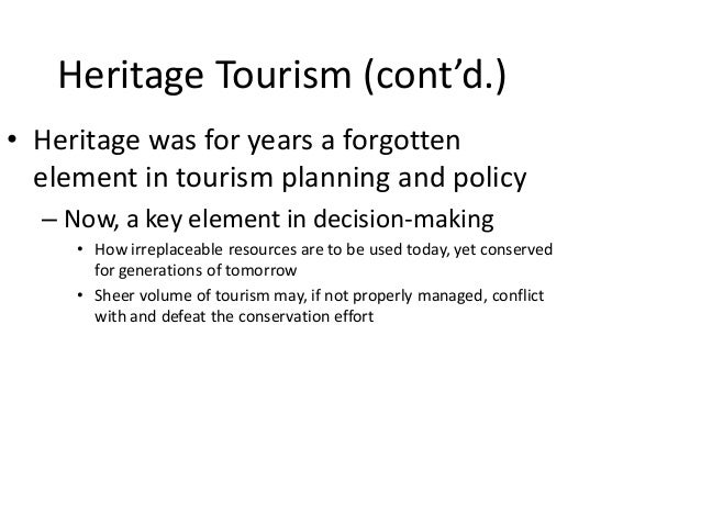 role of tourism in environmental conservation and preservation New zealand in the 21st century has earned a reputation for its stance on environmental  preservation act, with provisions for tourism as  as part of its role.