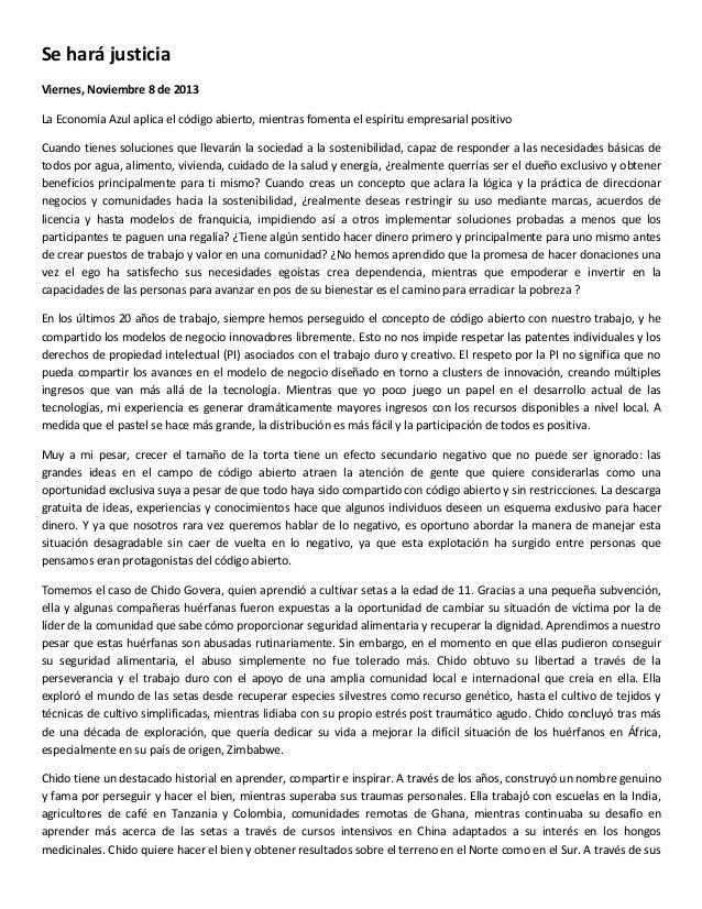 Se hará justicia Viernes, Noviembre 8 de 2013 La Economía Azul aplica el código abierto, mientras fomenta el espíritu empr...