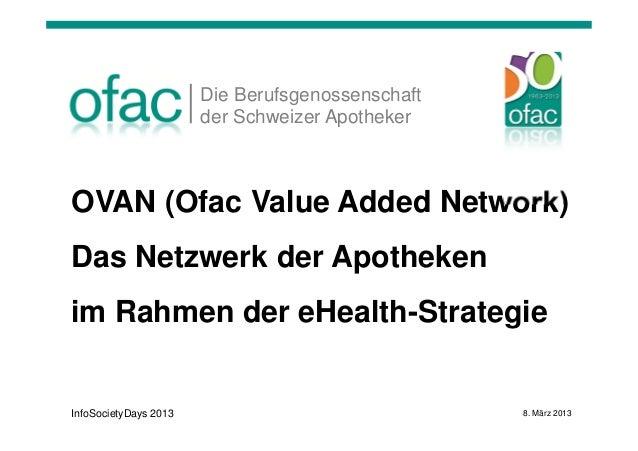 Die Berufsgenossenschaft                       der Schweizer ApothekerOVAN (Ofac Value Added Network)Das Netzwerk der Apot...