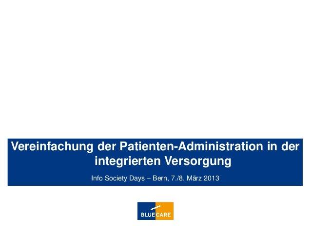 Vereinfachung der Patienten-Administration in der             integrierten Versorgung                           Info Socie...