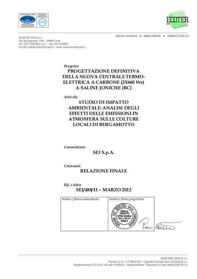 GEORISORSE • AMBIENTE • TERRITORIOECOTER CPA S.r.l. Via Selvagreca, 14H – 26900 Lodi tel.: 0371/427203 (r.a.) – fax: 0371/...
