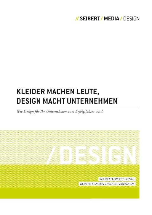 KLEIDER MACHEN LEUTE, DESIGN MACHT UNTERNEHMEN Wie Design für Ihr Unternehmen zum Erfolgsfaktor wird.                     ...