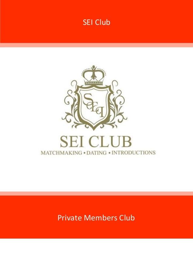 SEI Club Private Members Club