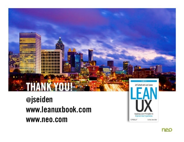 UX STRAT 2013: Josh Seiden, Lean UX + UX STRAT
