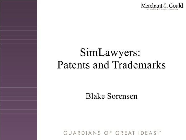 SimLawyers:  Patents and Trademarks Blake Sorensen