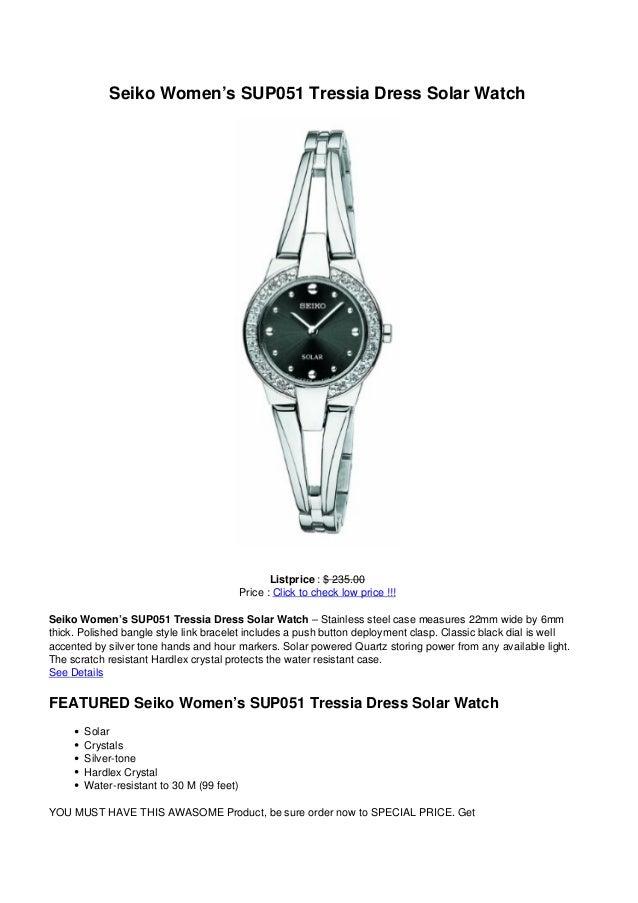 Seiko Women's SUP051 Tressia Dress Solar WatchListprice : $ 235.00Price : Click to check low price !!!Seiko Women's SUP051...