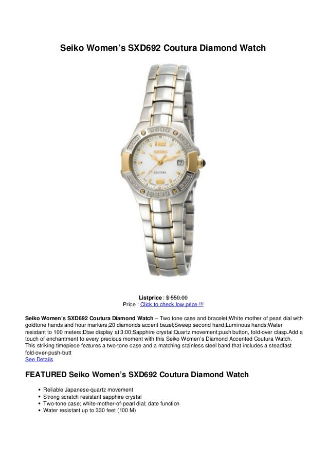 Seiko Women's SXD692 Coutura Diamond WatchListprice : $ 550.00Price : Click to check low price !!!Seiko Women's SXD692 Cou...