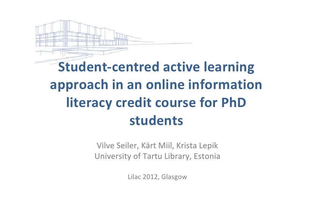 Student‐centred active learning approach in an online information   literacy credit course for PhD              students  ...
