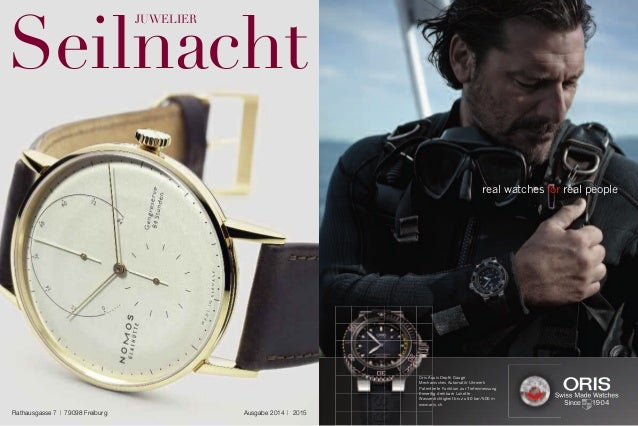 Seilnacht  Juwelier  Rathausgasse 7 | 79098 Freiburg Ausgabe 2014 | 2015  real watches for real people  Oris Aquis Depth G...