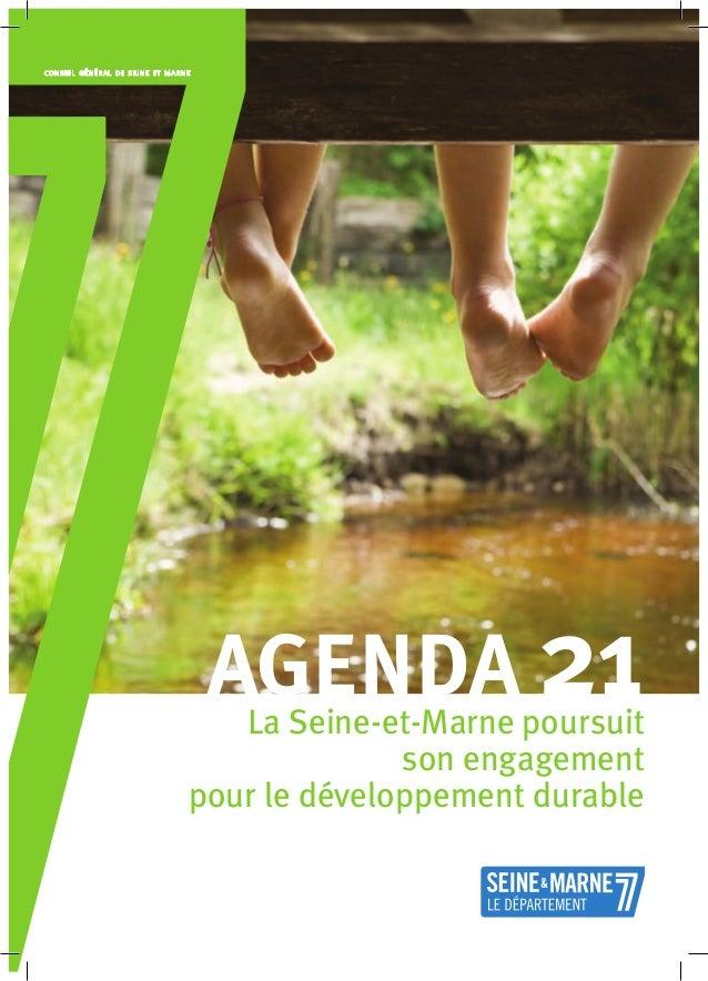 La Seine-et-Marne poursuit son engagement pour le développement durable agenda 21