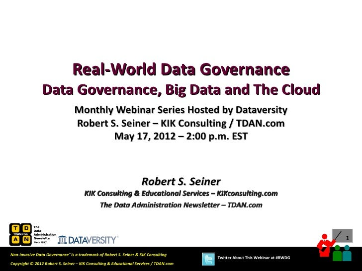 Real-World Data Governance                Data Governance, Big Data and The Cloud                                 Monthly ...