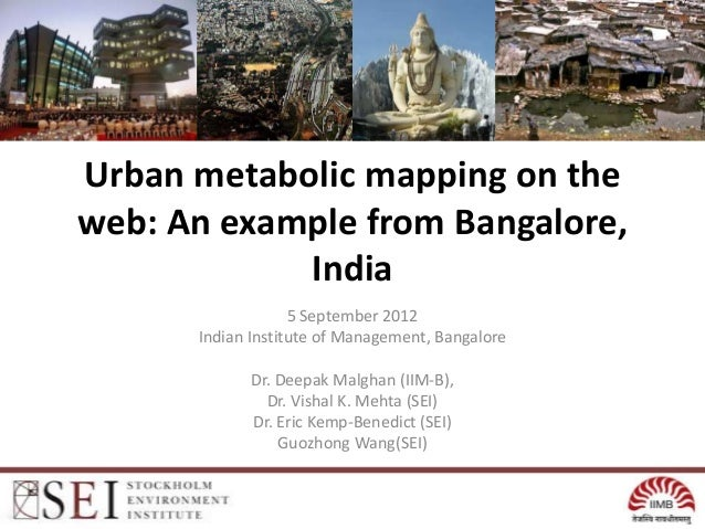 Urban metabolic mapping on theweb: An example from Bangalore,            India                   5 September 2012      Ind...