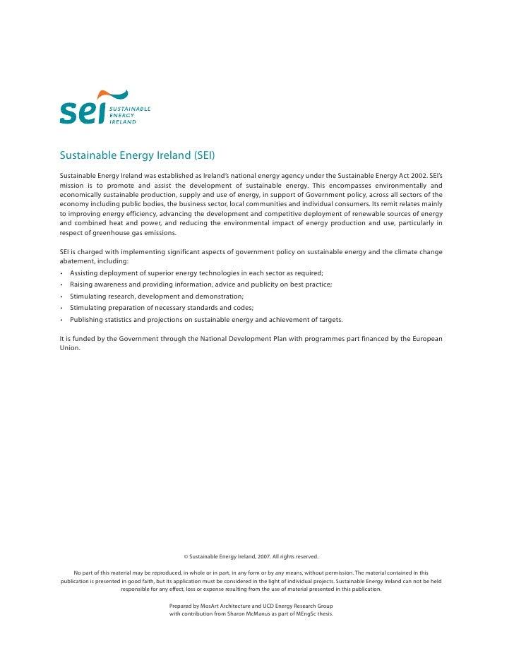 Sustainable Energy Ireland (SEI) Sustainable Energy Ireland was established as Ireland's national energy agency under the ...