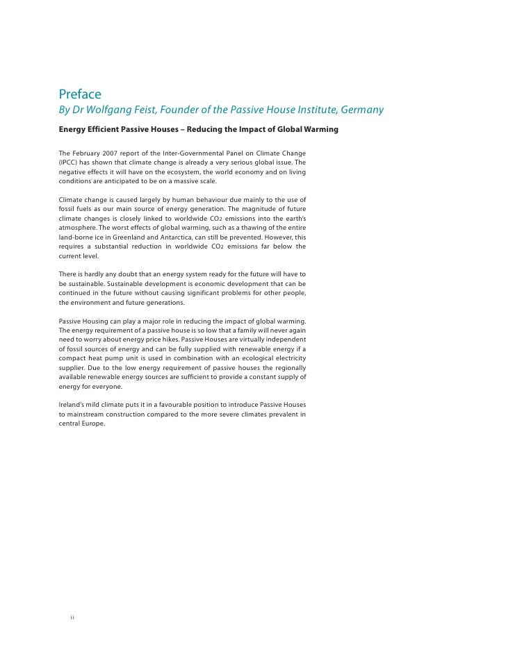 Preface By Dr Wolfgang Feist, Founder of the Passive House Institute, Germany Energy Efficient Passive Houses – Reducing t...