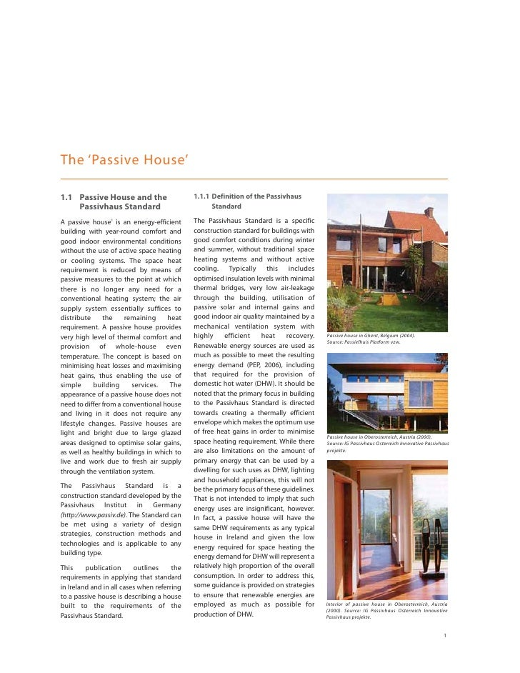 The 'Passive House'  1.1 Passive House and the                    1.1.1 Definition of the Passivhaus     Passivhaus Standa...