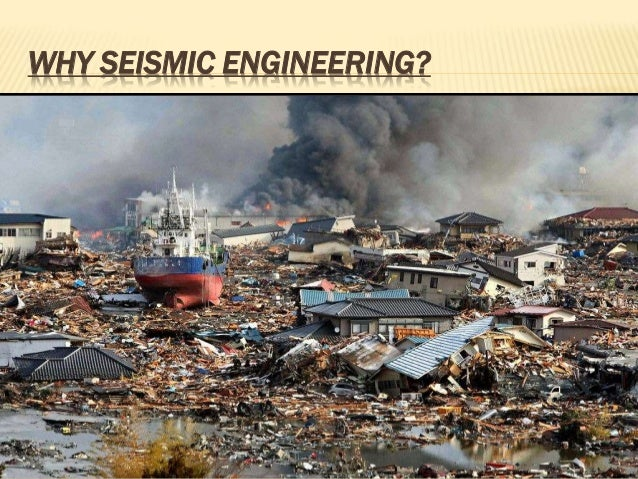Seismic engineering and disaster management