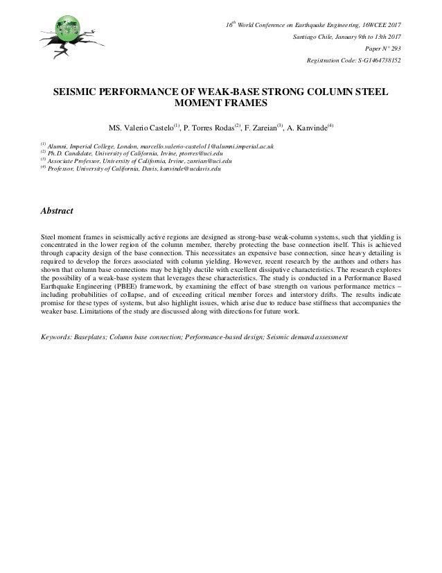 Seismic performance of weak base strong column steel moment frames