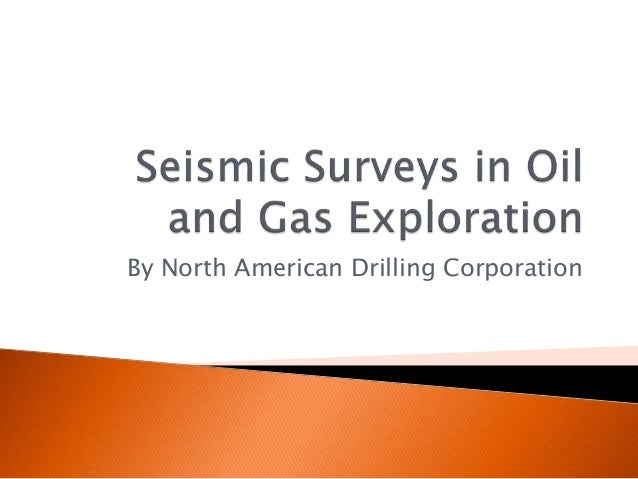the seismic exploration survey information technology essay White papers lower oil prices they knew they'd end up with the largest seismic survey they'd ever collected while exploration technology has enjoyed its.