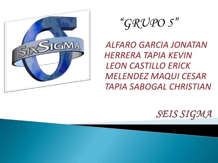"""""""GRUPO 5""""ALFARO GARCIA JONATANHERRERA TAPIA KEVINLEON CASTILLO ERICKMELENDEZ MAQUI CESARTAPIA SABOGAL CHRISTIAN"""