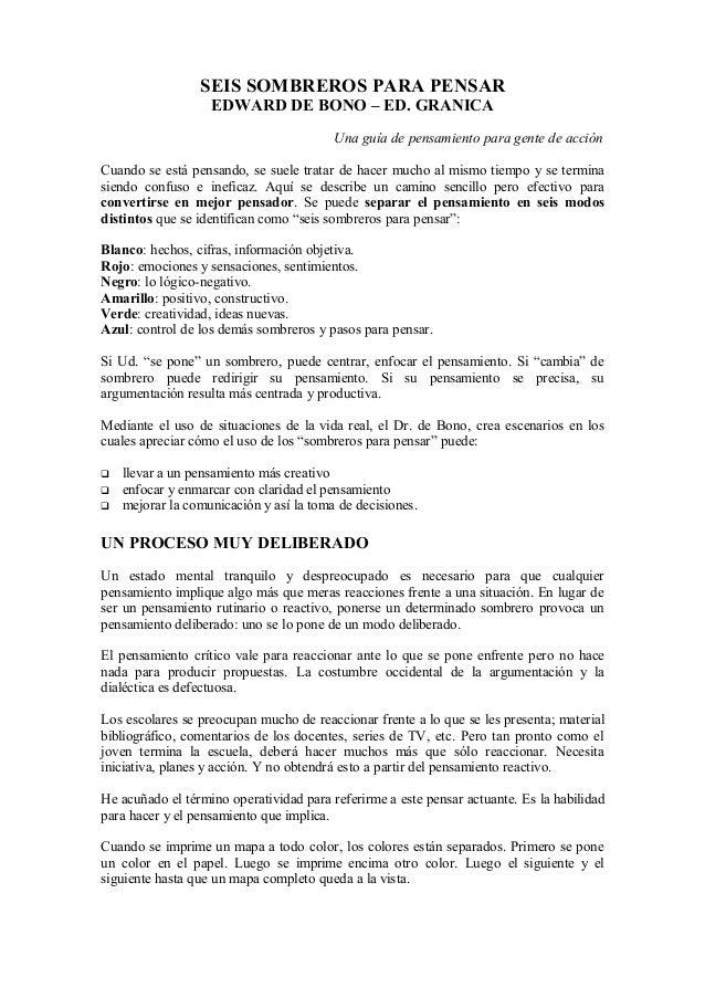 SEIS SOMBREROS PARA PENSAR                   EDWARD DE BONO – ED. GRANICA                                         Una guía...