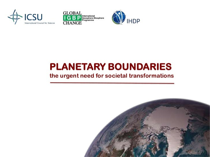 PLANETARY BOUNDARIES<br />the urgent need for societal transformations<br />
