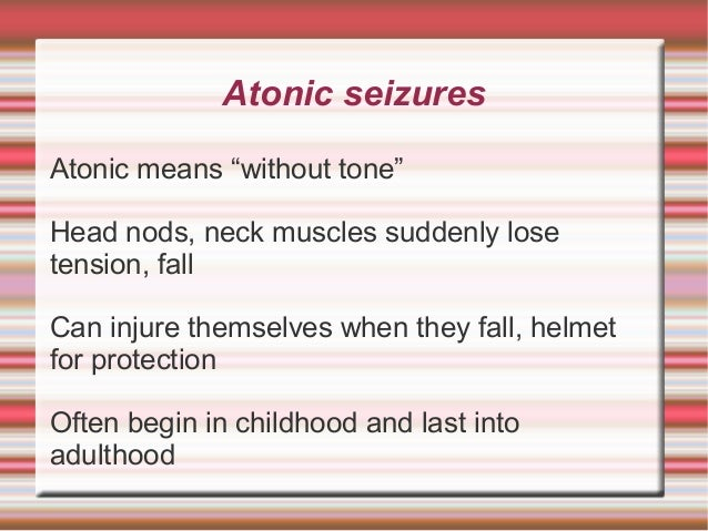 Atonic Seizures In Adults 89