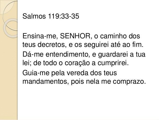 Resultado de imagem para SALMO 119, 33 - 35