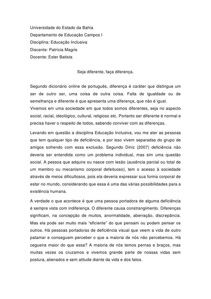 Universidade do Estado da BahiaDepartamento de Educação Campos IDisciplina: Educação InclusivaDiscente: Patrícia MagrisDoc...