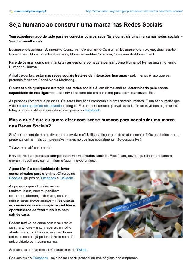 communitymanager.pt http://www.communitymanager.pt/construir-uma-marca-nas-redes-sociais/ Seja humano ao construir uma mar...