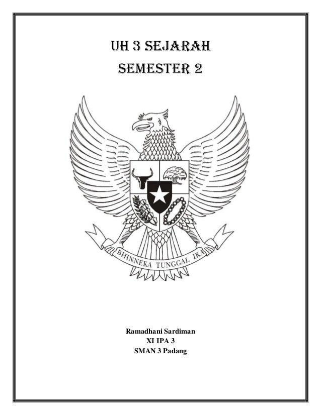 UH 3 sejarahsemester 2Ramadhani SardimanXI IPA 3SMAN 3 Padang