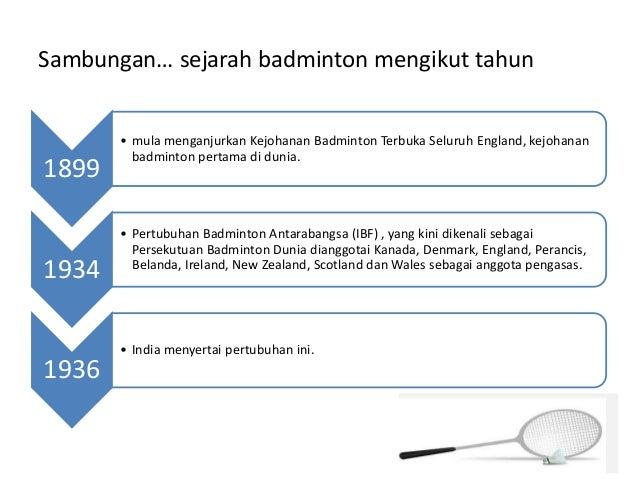 sejarah badminton 10 sejarah dan perkembangan badminton badminton merupakan  sejenis sukan raket yang dimainkan oleh sama ada dua orang pemain.