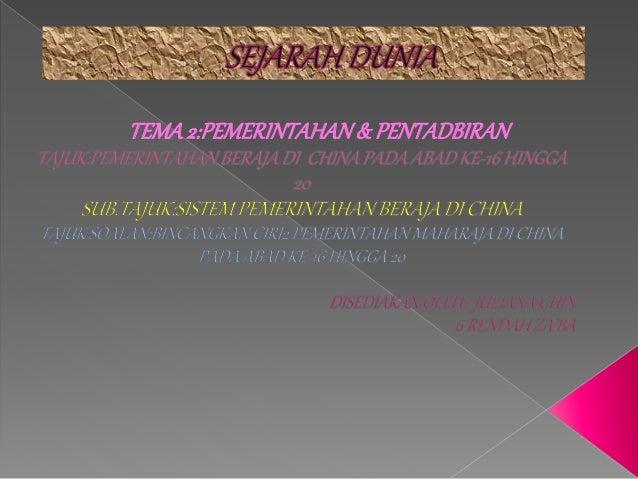 TEMA2:PEMERINTAHAN& PENTADBIRAN