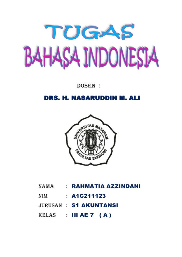 DOSEN : DRS. H. NASARUDDIN M. ALINama    : RAHMATIA AZZINDANINim     : A1C211123JURUSAN : S1 AKUNTANSIKelas   : III AE 7 (...